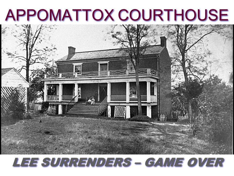 THE BATTLES AND PLACES YOU NEED TO KNOW Fort Sumter Bull Run ShilohAntietamFredericksburgChancellorsvilleGettysburgVicksburg Sherman's March Petersburg/RichmondAppomattox APRIL 1865