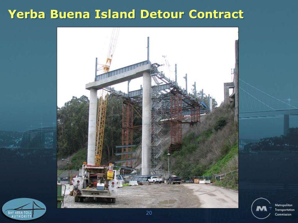 20 Yerba Buena Island Detour Contract