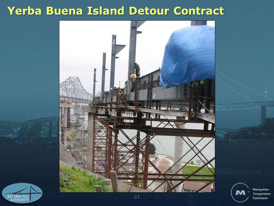 21 Yerba Buena Island Detour Contract
