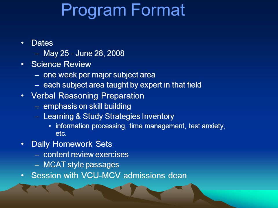 Program Format AAMC Full-length Practice Tests –w/ diagnostic score reports