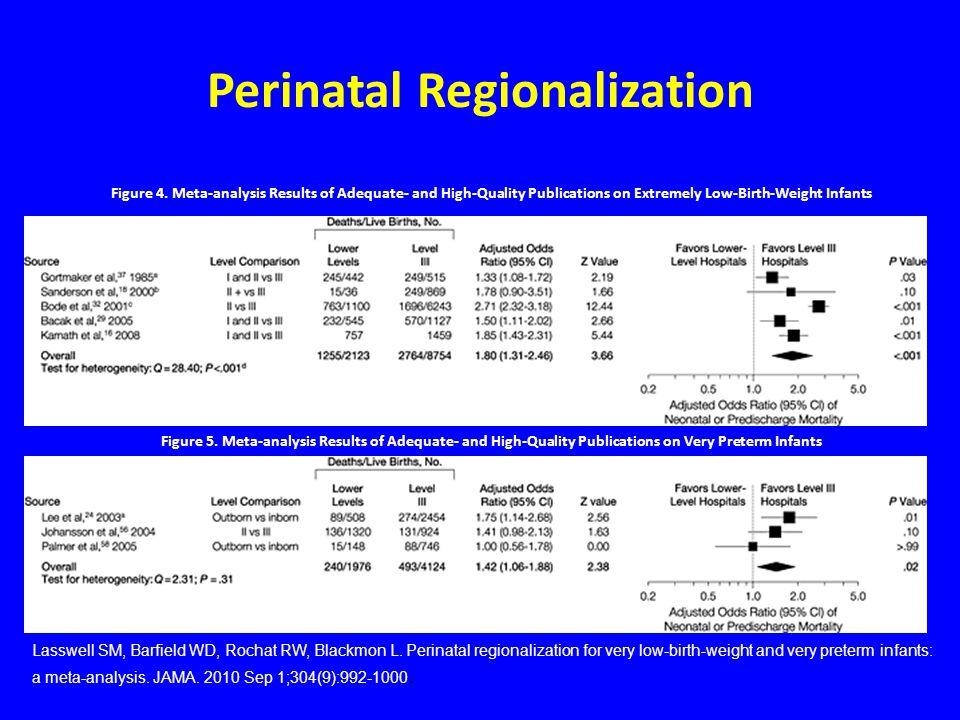 Perinatal Regionalization Figure 5.
