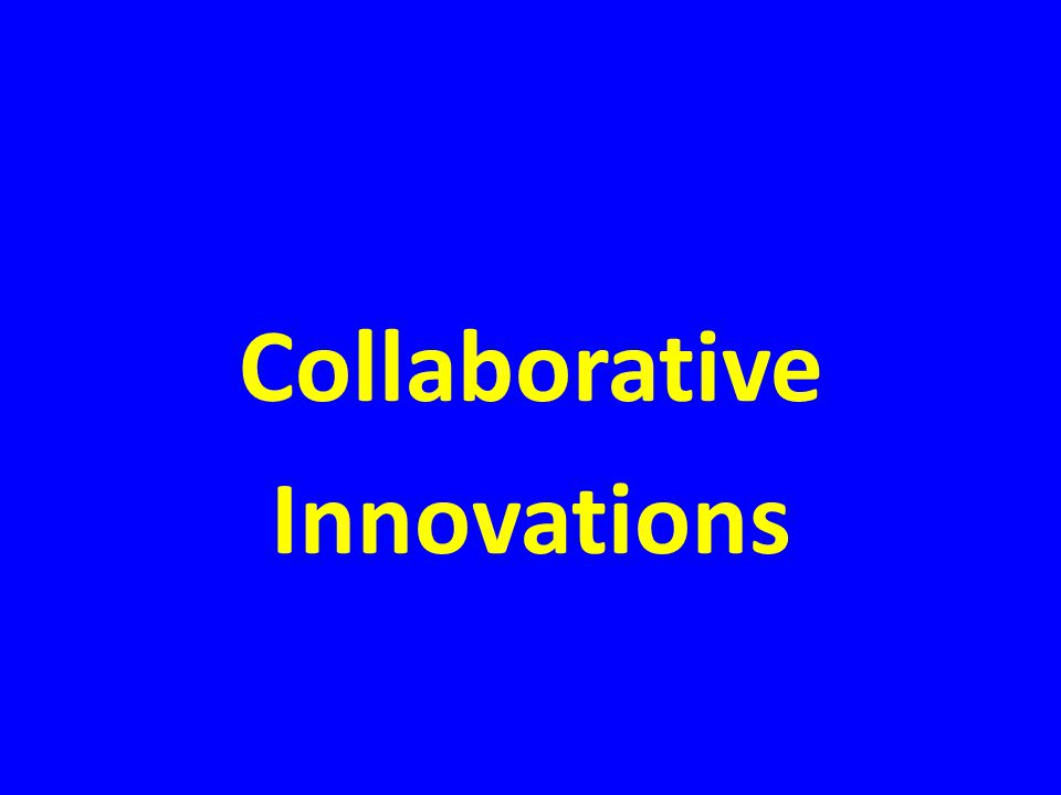 Collaborative Innovations