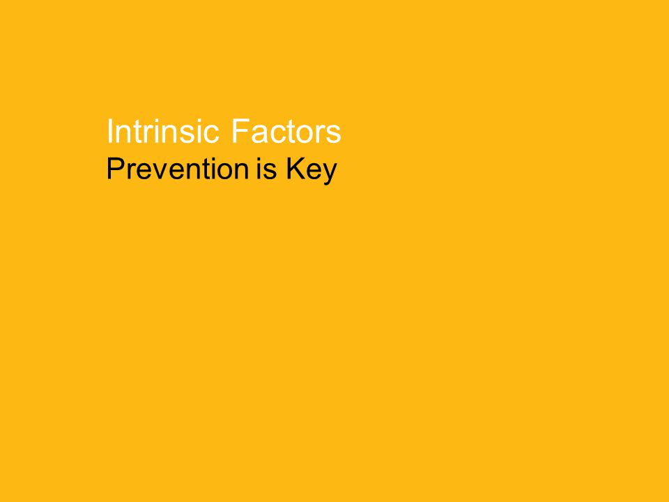 University Hospitals Richmond Medical Center6 Intrinsic Factors Prevention is Key