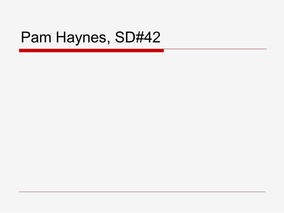 Pam Haynes, SD#42