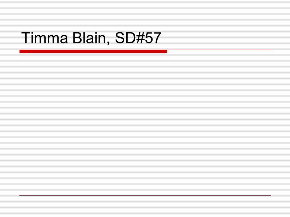 Timma Blain, SD#57