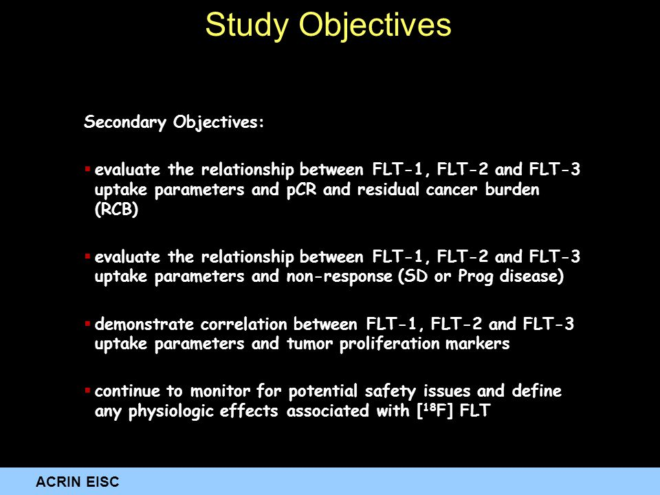 ACRIN EISC Secondary Objectives:  evaluate the relationship between FLT-1, FLT-2 and FLT-3 uptake parameters and pCR and residual cancer burden (RCB)