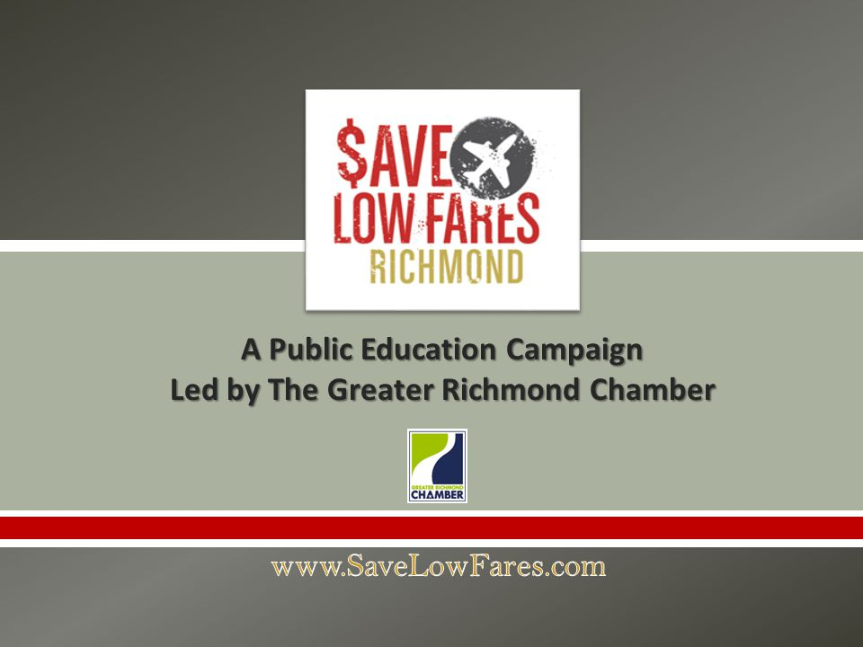 A Public Education Campaign Led by The Greater Richmond Chamber