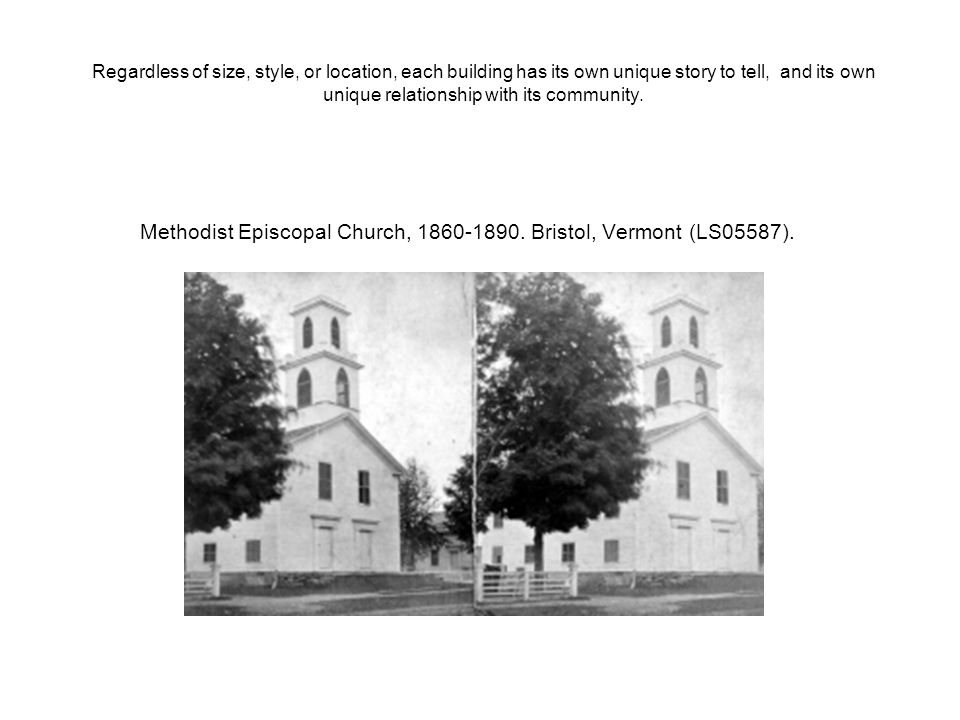 Methodist Episcopal Church, 1860-1890. Bristol, Vermont (LS05587).