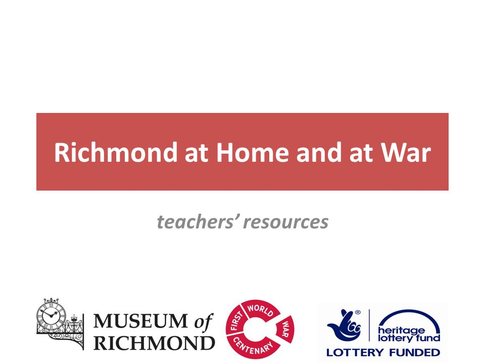 Richmond at Home and at War teachers' resources