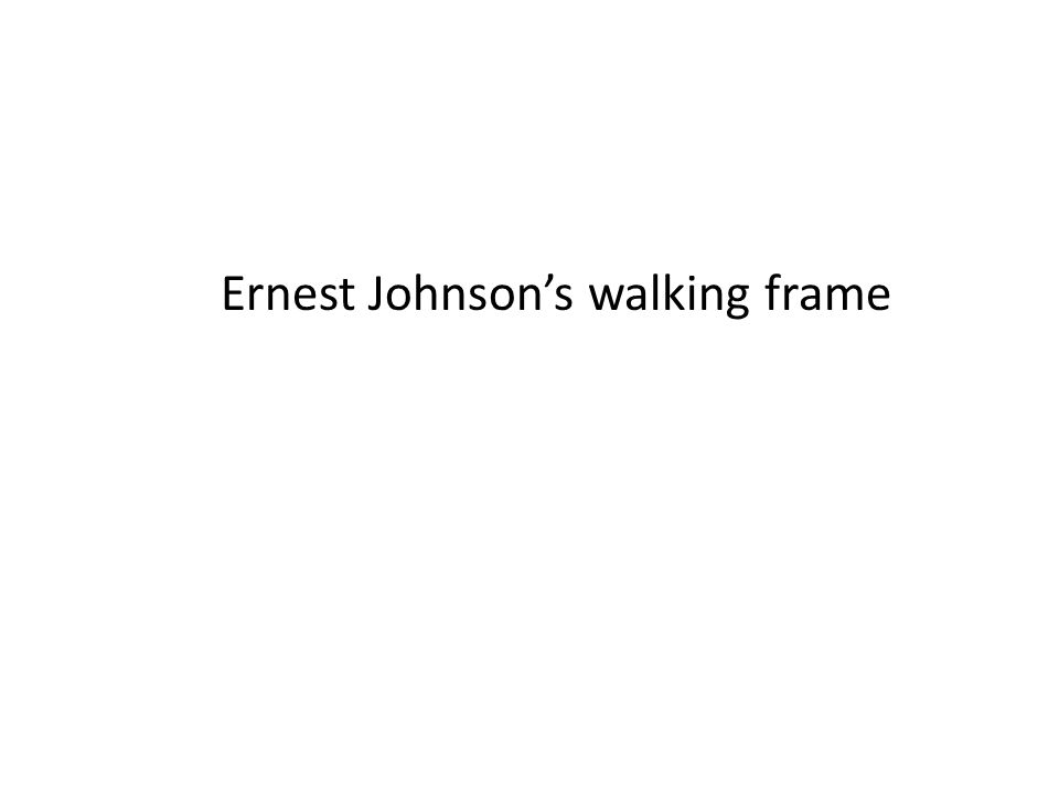 Ernest Johnson's walking frame