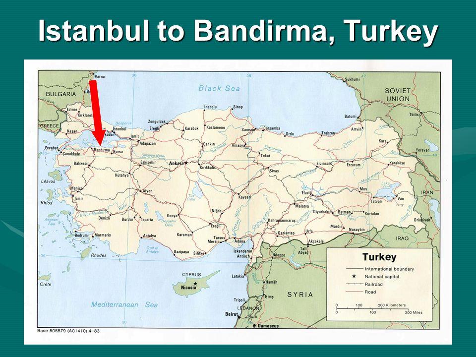 Istanbul to Bandirma, Turkey