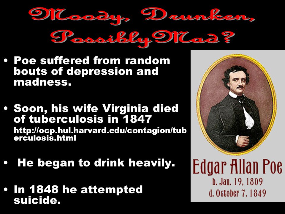 John Allan, Poe s foster father, dies in Richmond, Virginia.