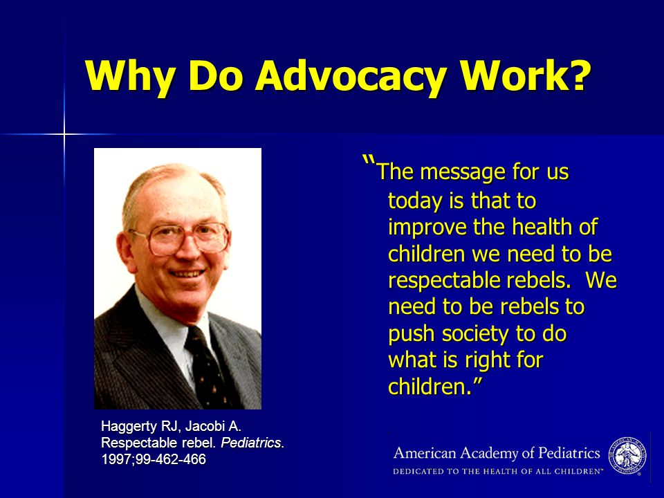 Why Do Advocacy Work.