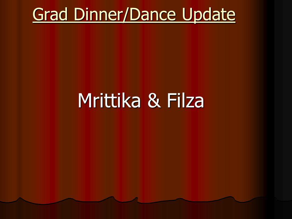Grad Dinner/Dance Update Mrittika & Filza