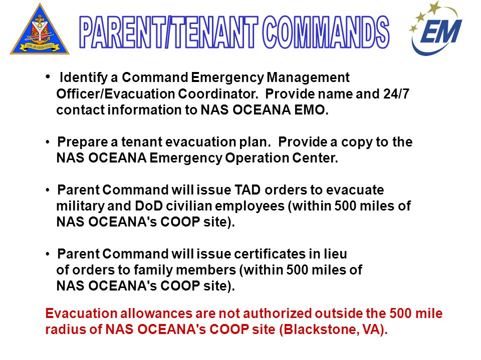 Identify a Command Emergency Management Officer/Evacuation Coordinator.