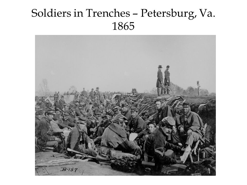 Soldiers in Trenches – Petersburg, Va. 1865