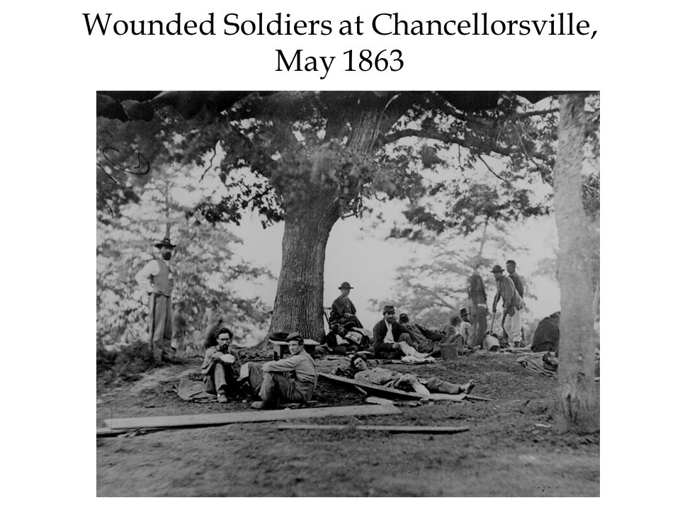 Wounded Soldiers at Chancellorsville, May 1863