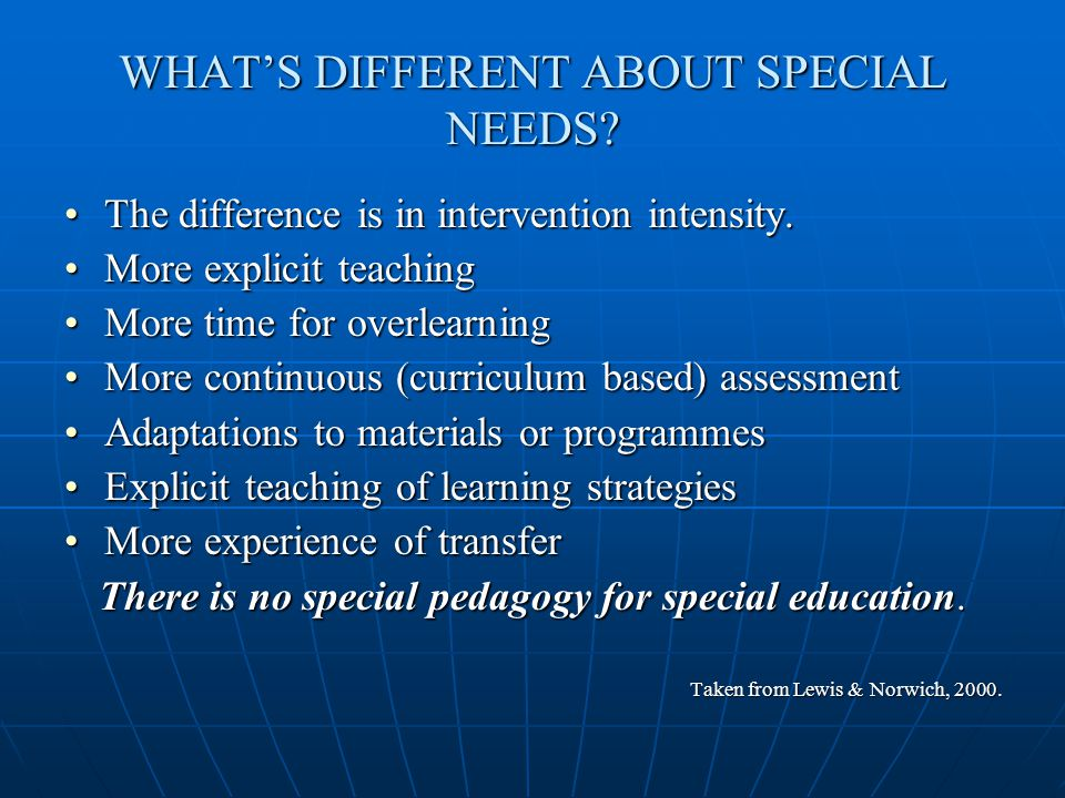 WHAT'S DIFFERENT ABOUT SPECIAL NEEDS.