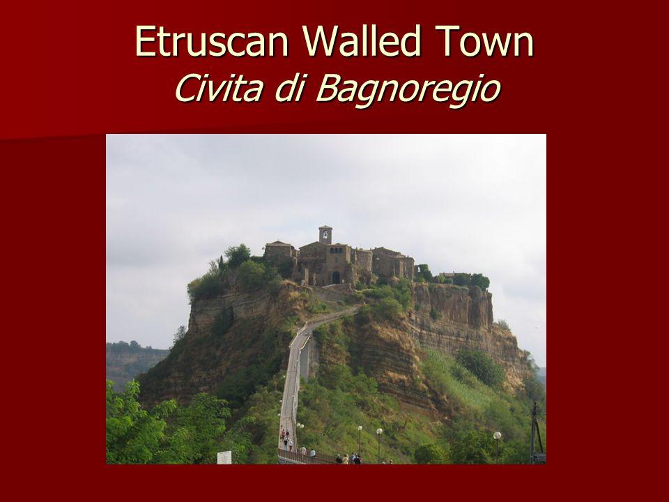 Etruscan Walled Town Civita di Bagnoregio