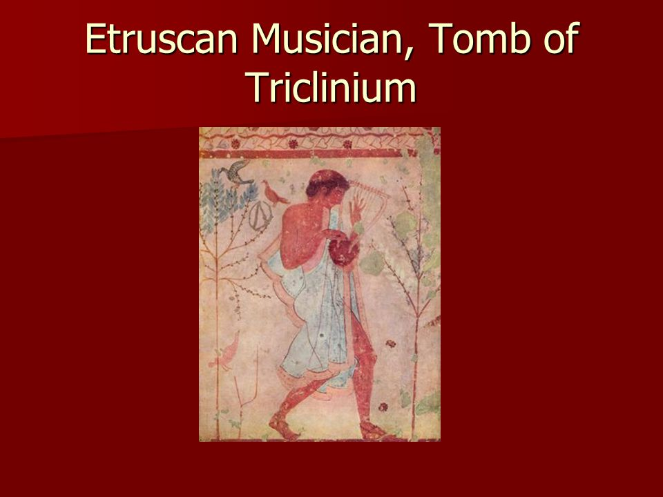 Etruscan Musician, Tomb of Triclinium