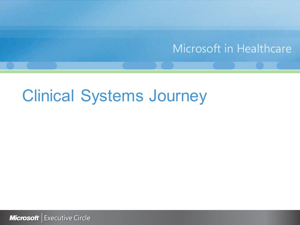 Clinical Systems Journey
