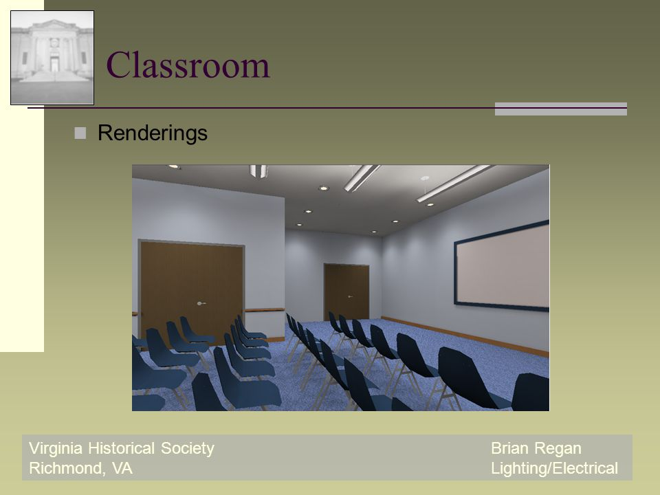 Virginia Historical SocietyBrian Regan Richmond, VALighting/Electrical Classroom Renderings