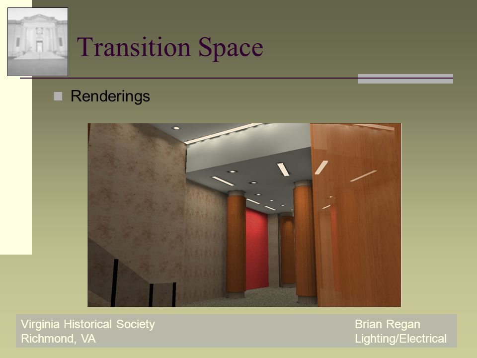 Virginia Historical SocietyBrian Regan Richmond, VALighting/Electrical Transition Space Renderings