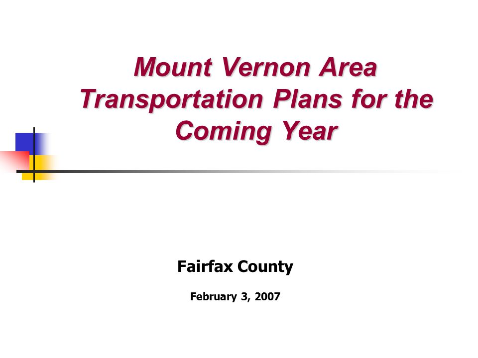 Richmond Highway Transportation Initiatives Completed Route 1 Location Study Route 1 Corridor from Fairfax County to Prince William County CTB Approved portion section of Route 1 south of Lorton Road along with section in Prince William County BOS directed VDOT include transit options on section from Fort Belvoir to Huntington/Alexandria Current Transit Study