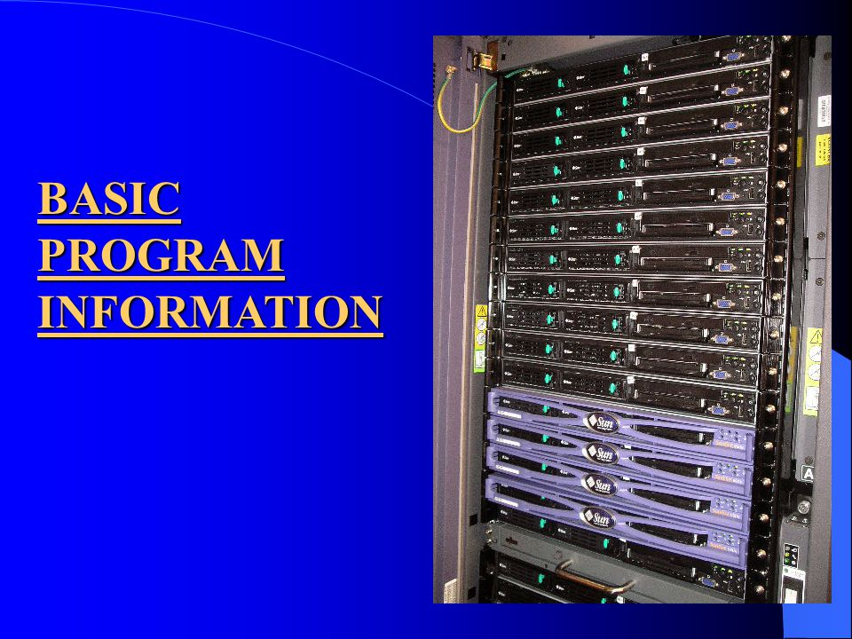 BASIC PROGRAM INFORMATION