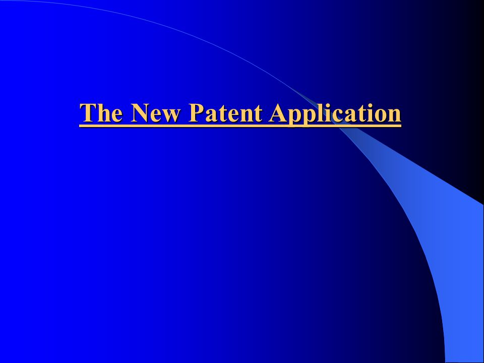 The New Patent Application