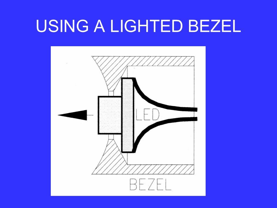 USING A LIGHTED BEZEL