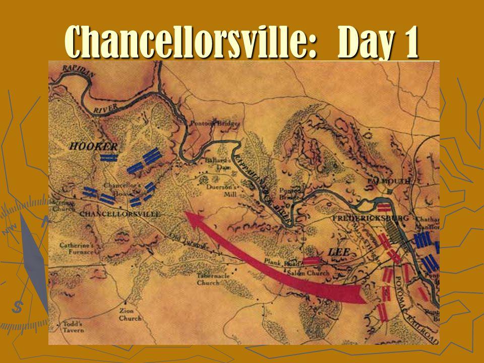 Chancellorsville: Day 1