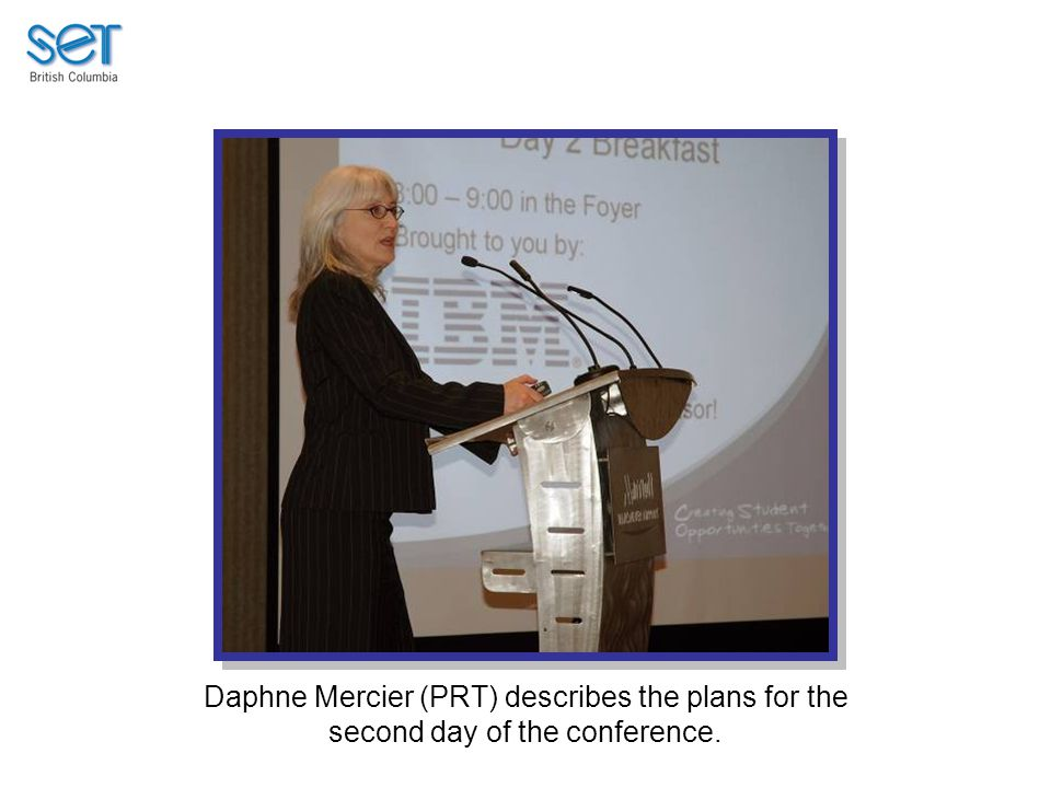 Daphne Mercier (PRT) describes the plans for the second day of the conference.