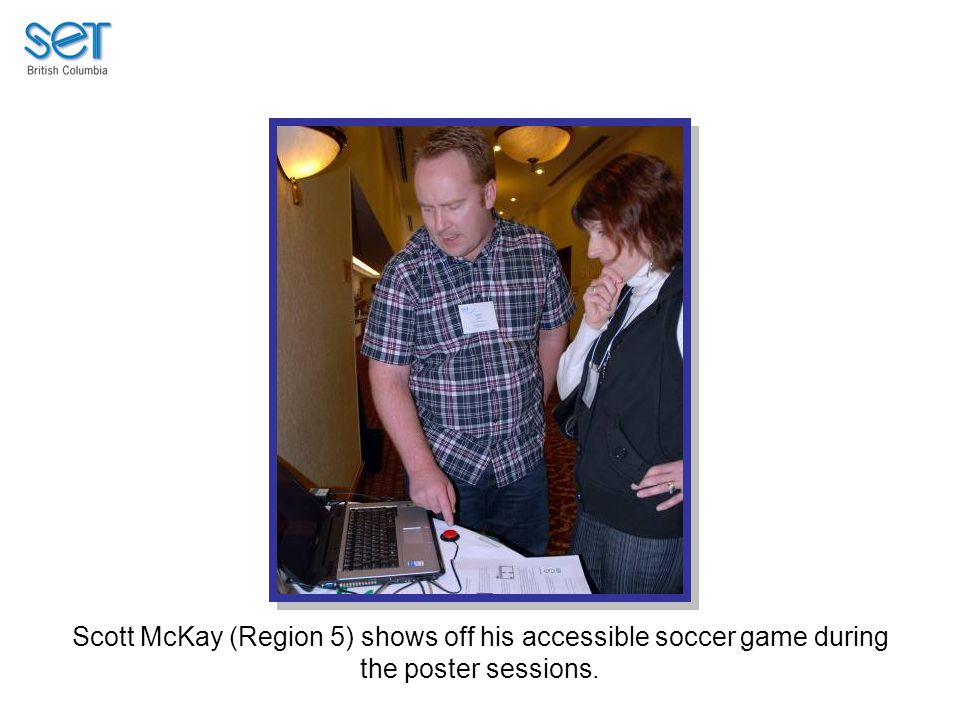 Scott McKay (Region 5) shows off his accessible soccer game during the poster sessions.
