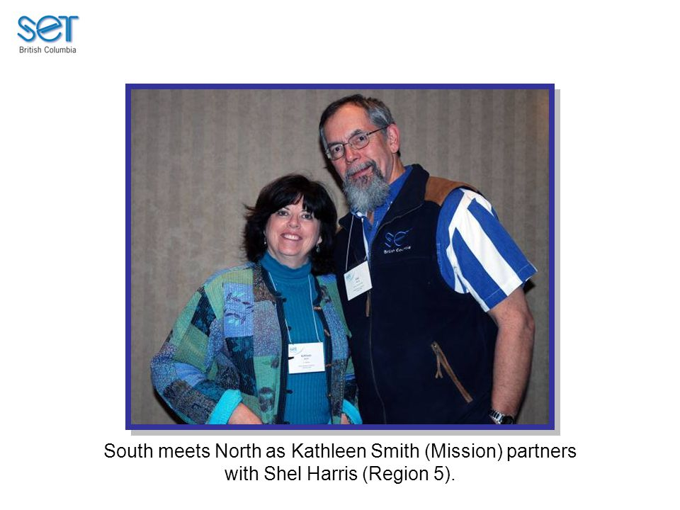 South meets North as Kathleen Smith (Mission) partners with Shel Harris (Region 5).