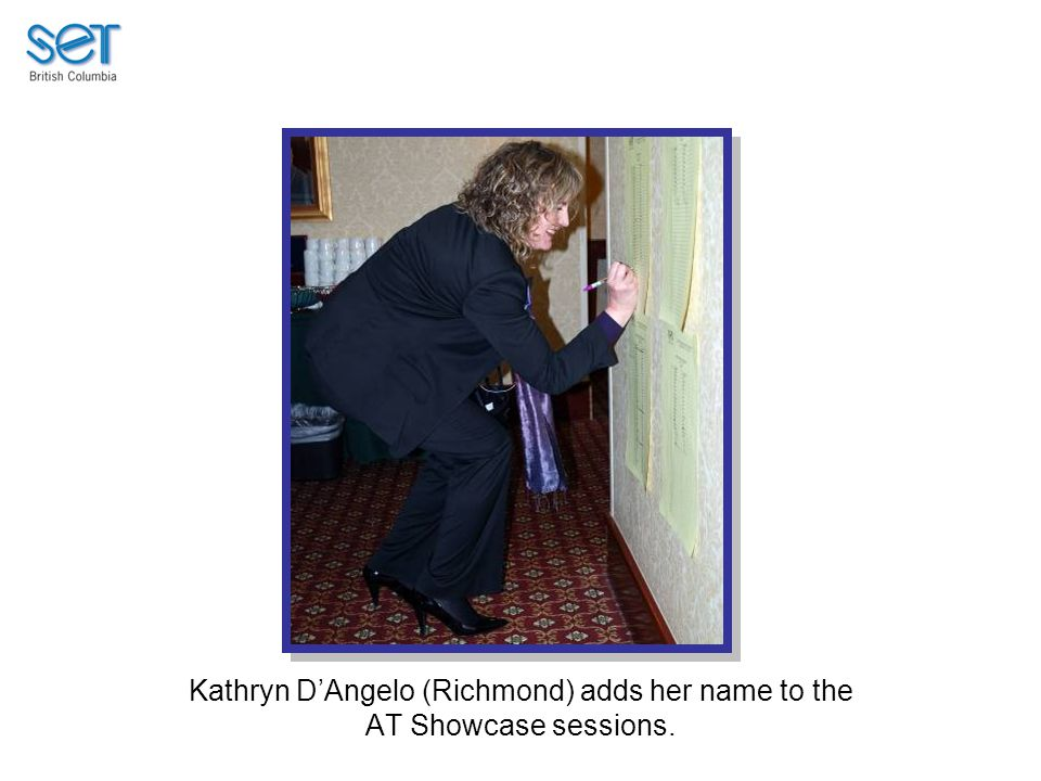 Kathryn D'Angelo (Richmond) adds her name to the AT Showcase sessions.