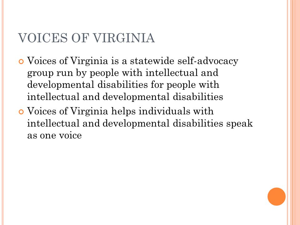 HISTORY OF PEOPLE FIRST IN VIRGINIA 1994: Northern Virginia hosts the National People First Conference 1995: Several chapters become inactive as a result of poor funding and other problems 1997: The Arc of Virginia provides People First with support and resources; as a result, two chapters are started in Prince William and Fauquier