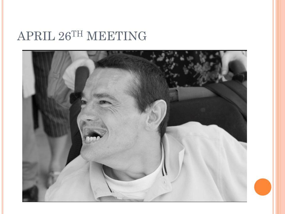 APRIL 26 TH MEETING