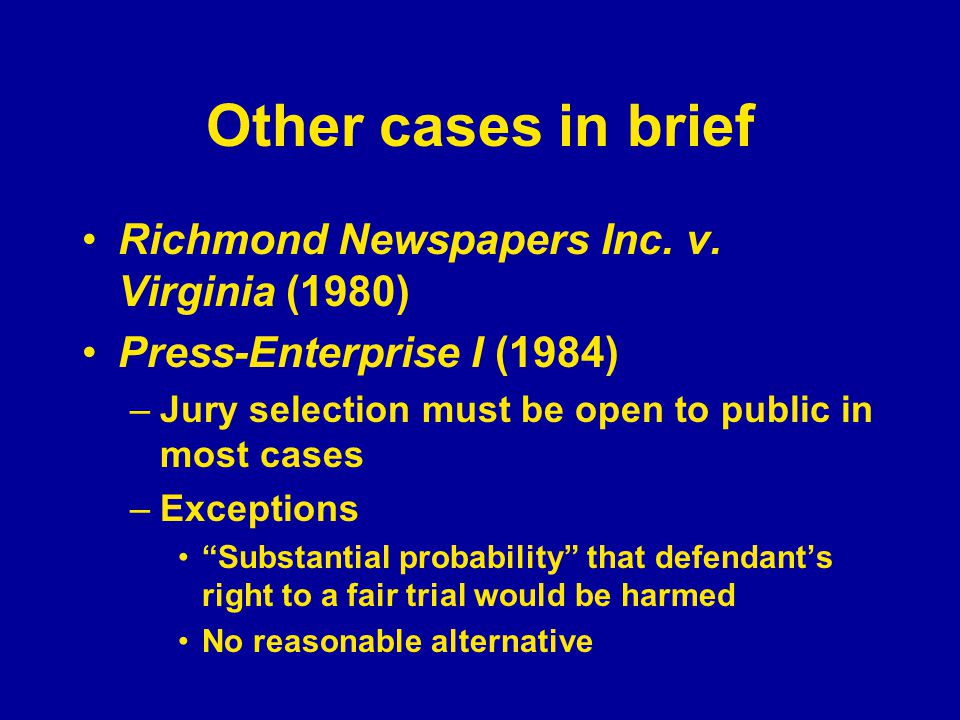Other cases in brief Richmond Newspapers Inc. v.