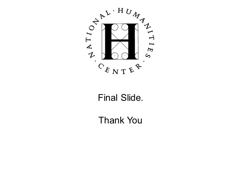 Final Slide. Thank You