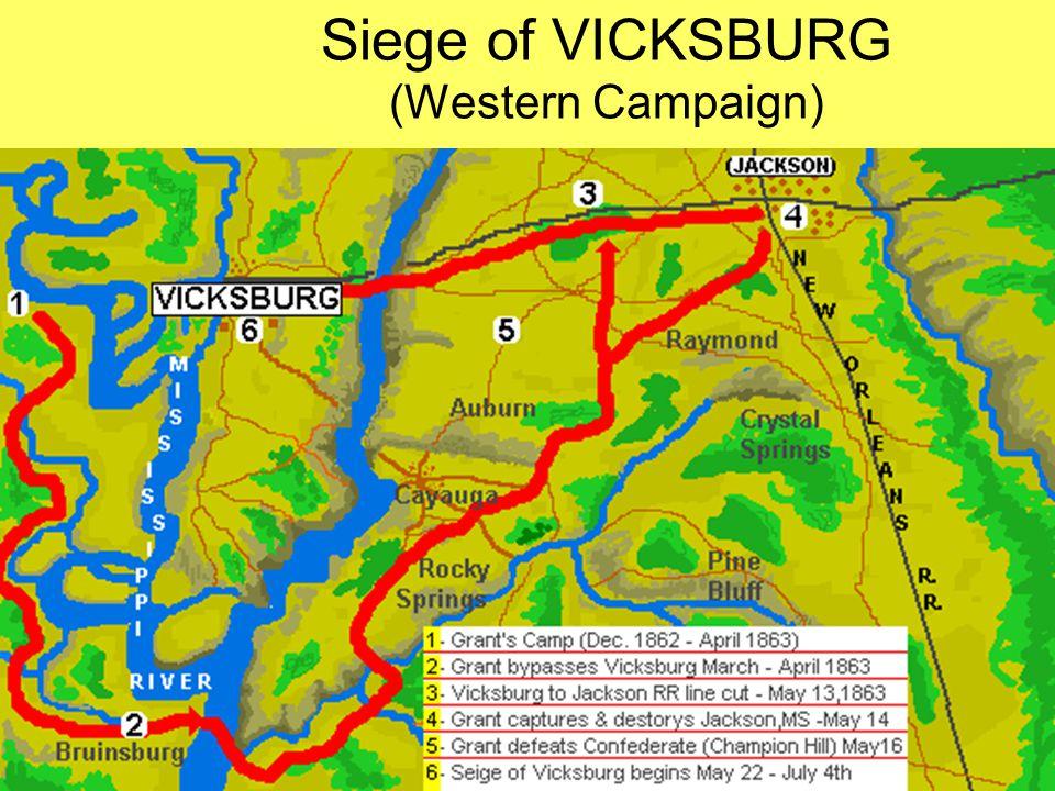 Siege of VICKSBURG (Western Campaign)
