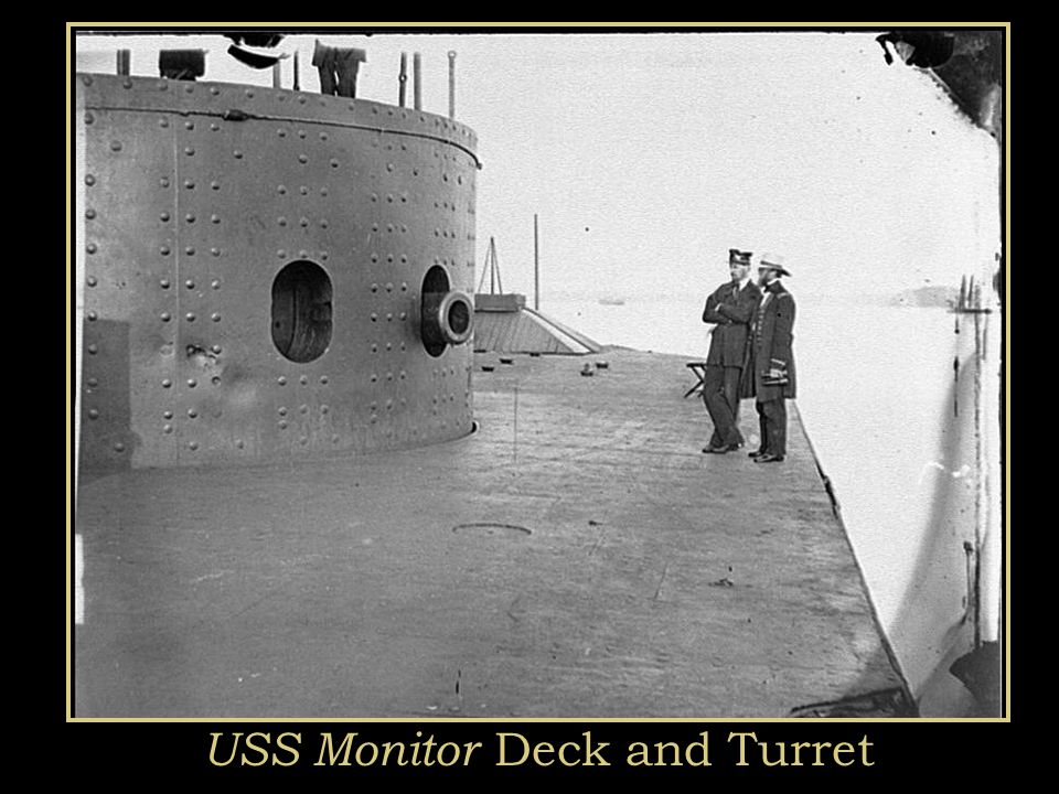 The Battle of the Ironclads, M arch, 1862 The Monitor vs. the Merrimac