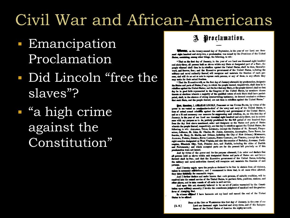 Civil War and African-Americans  Conservative Republican view  Radical Republicans  Thaddeus Stevens – Rep PA  Charles Sumner – Senator Mass  Benjamin Wade – Senator OH  Confiscation Act  contraband of war