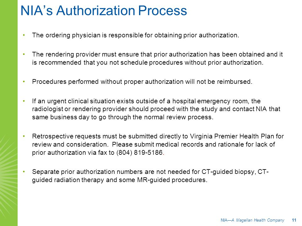 The ordering physician is responsible for obtaining prior authorization.