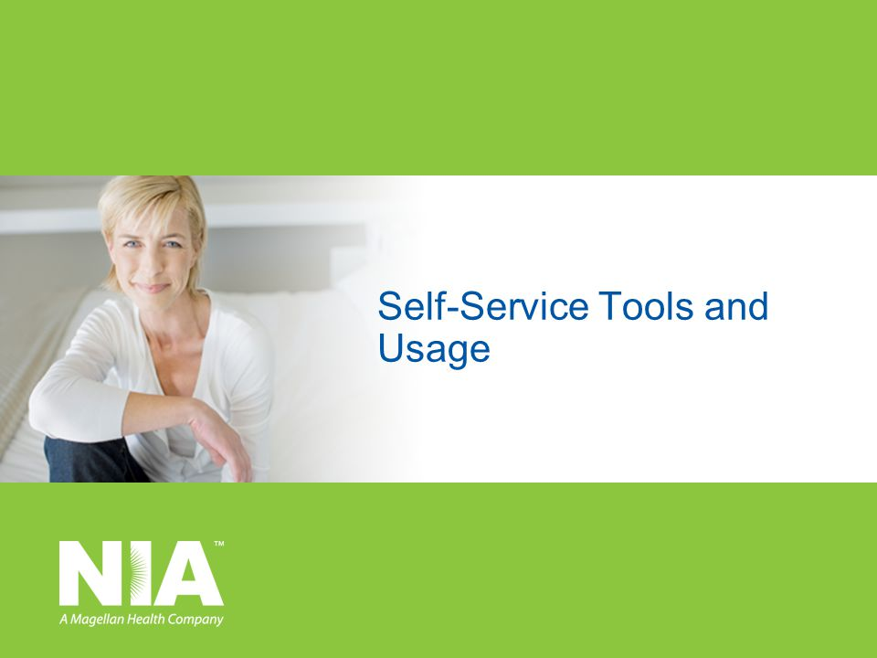 Self-Service Tools and Usage