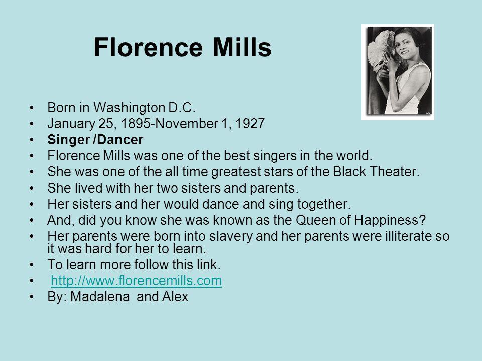 Florence Mills Born in Washington D.C.