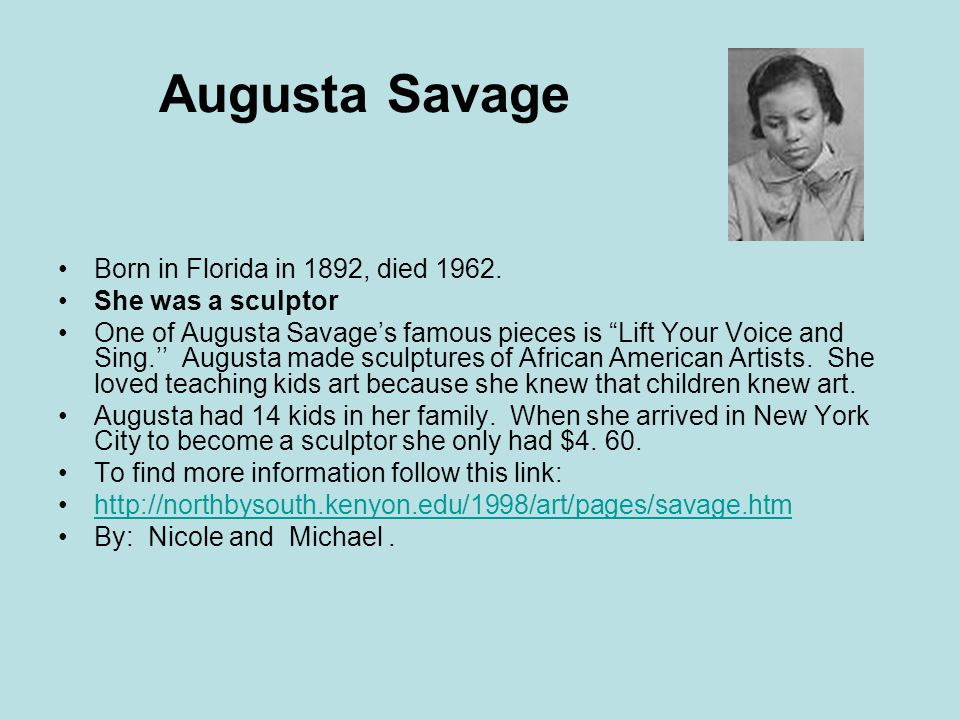 Augusta Savage Born in Florida in 1892, died 1962.
