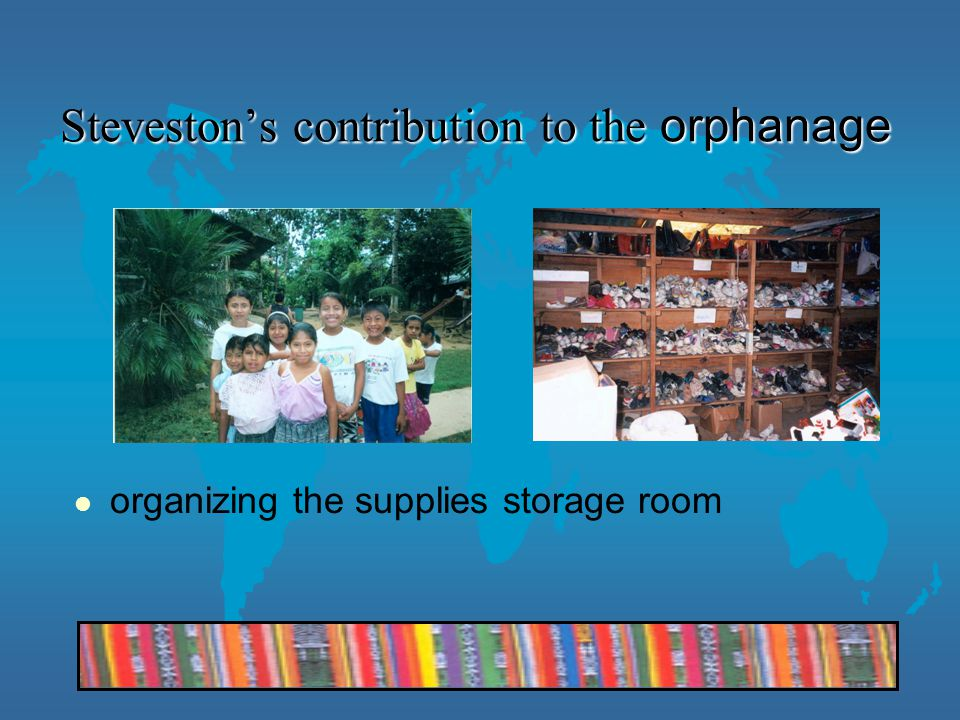 Steveston's contribution to the orphanage organizing the supplies storage room