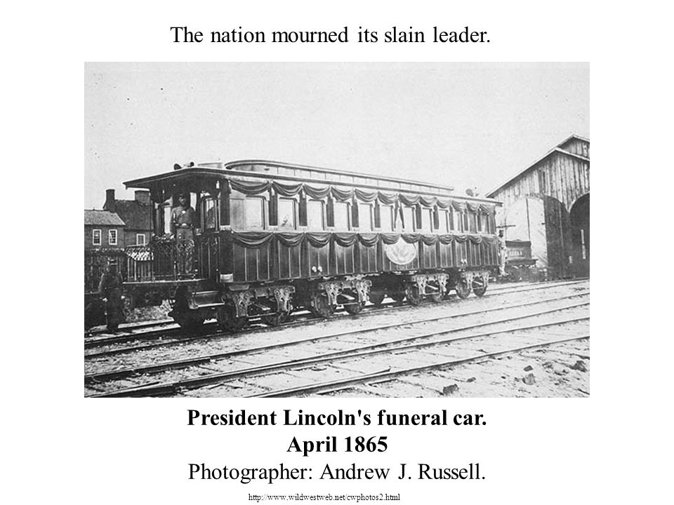 President Lincoln s funeral car. April 1865 Photographer: Andrew J.