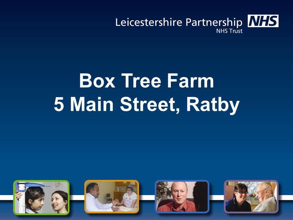 Box Tree Farm 5 Main Street, Ratby